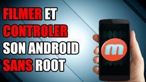 enregistrer écran android sans root mobizen contrôler