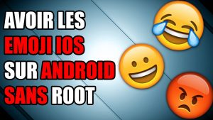 emoji ios ios sur android sans root smiley textra